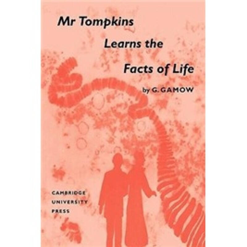 Mr Tompkins Learns the Facts of Life