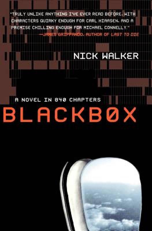 BLACKBOX: A Novel in 840 Chapters