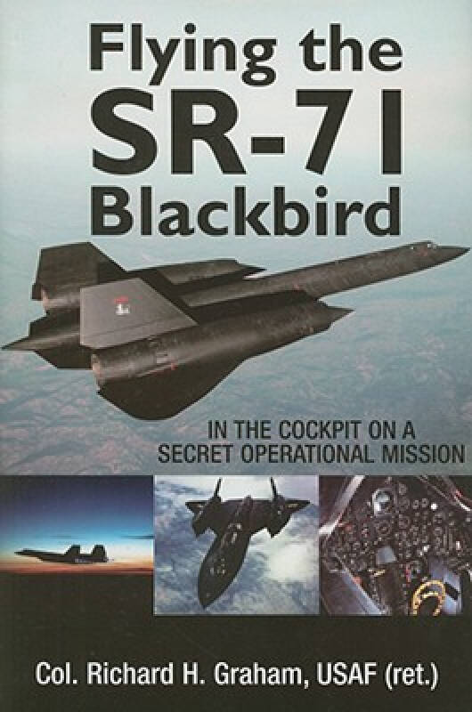 Flying the SR-71: In the Cockpit on a Secret Operational Mission