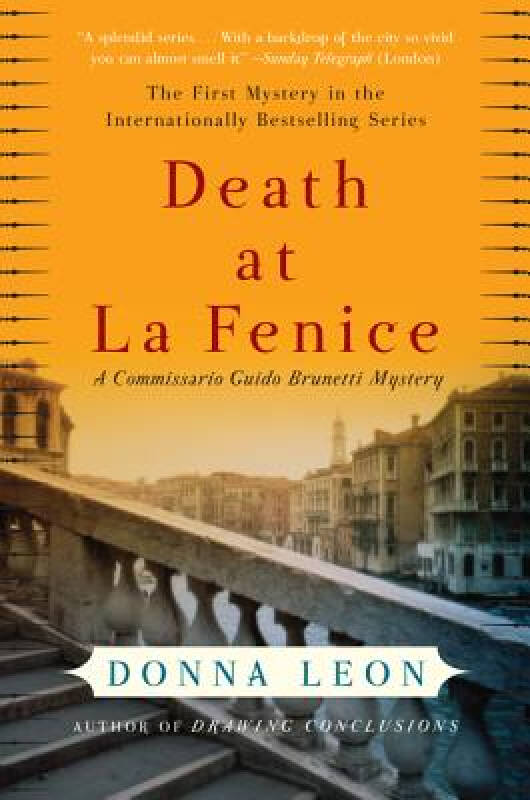 Death at La Fenice: A Commissario Guido Brunetti Mystery[凤凰歌剧院之死]