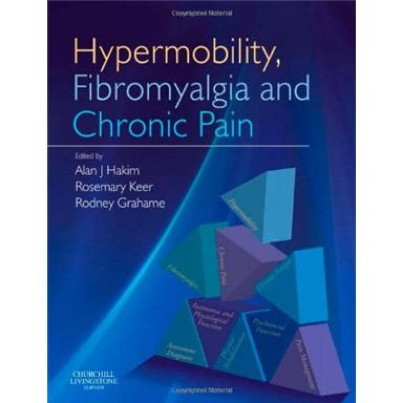Hypermobility, Fibromyalgia and Chronic Pain运动过度,纤维肌痛和慢性疼痛