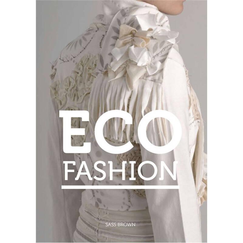 Eco Fashion  生态时尚