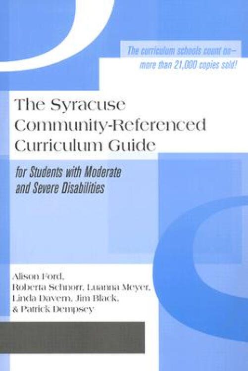 TheSyracuseCommunity-ReferencedCurriculumGuideforStudentswithModerate&SevereDisabilities
