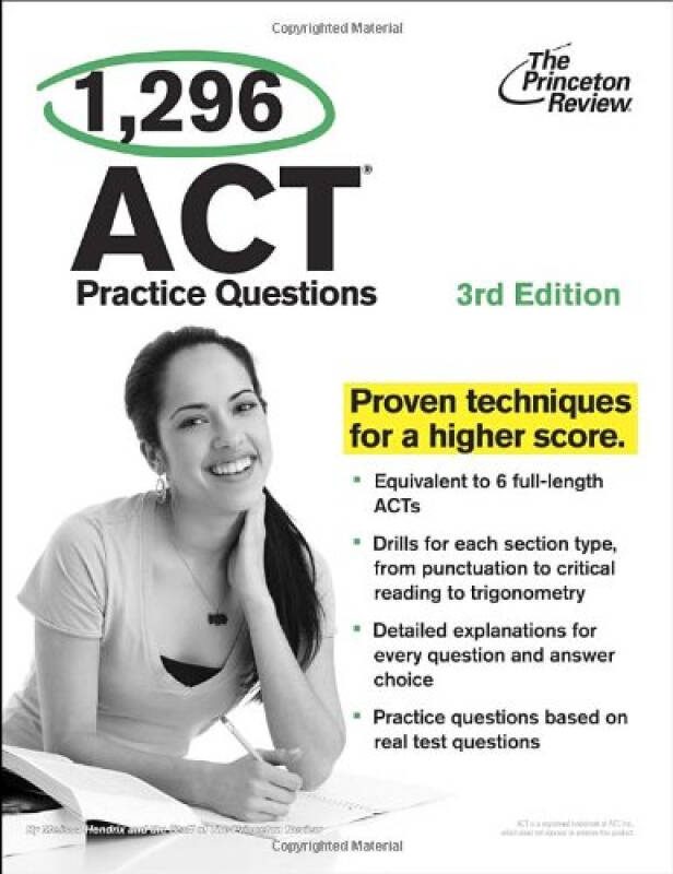 1,296 ACT Practice Questions, 3rd Edition (College Test Preparation)