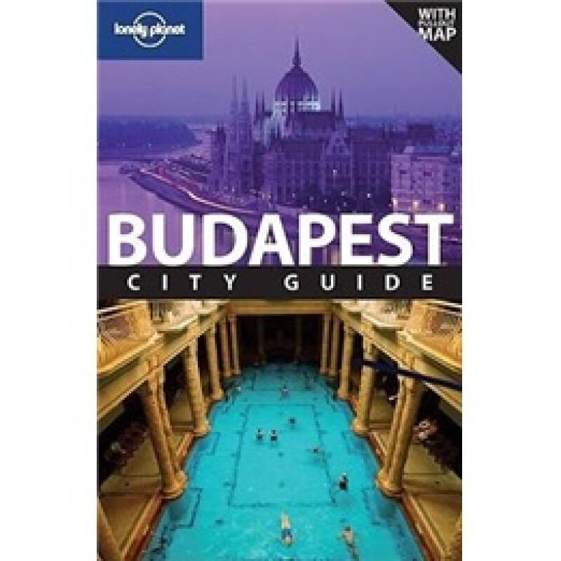 Lonely Planet: Budapest孤独星球旅行指南:布达佩斯