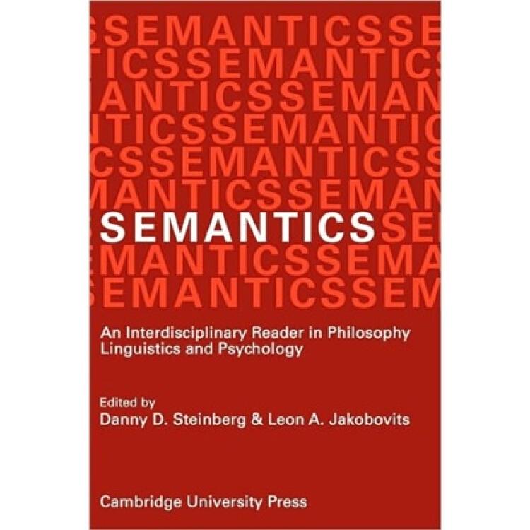 SemanticsAnInterdisciplinaryReaderinPhilosophy,LinguisticsandPsychology