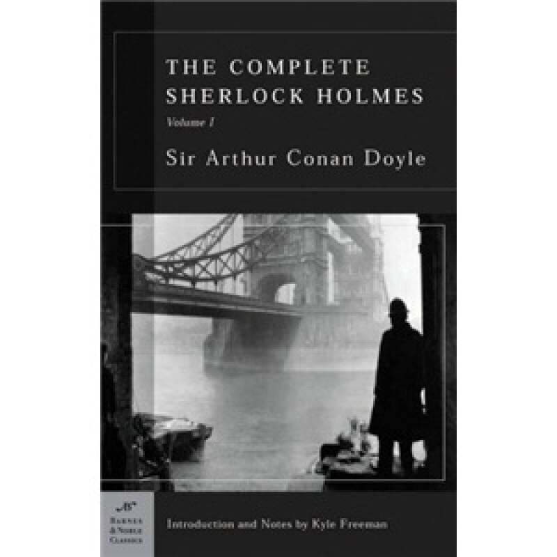 The Complete Sherlock Holmes, Volume I (Barnes & Noble Classics Series) 福尔摩斯探案全集,第一卷