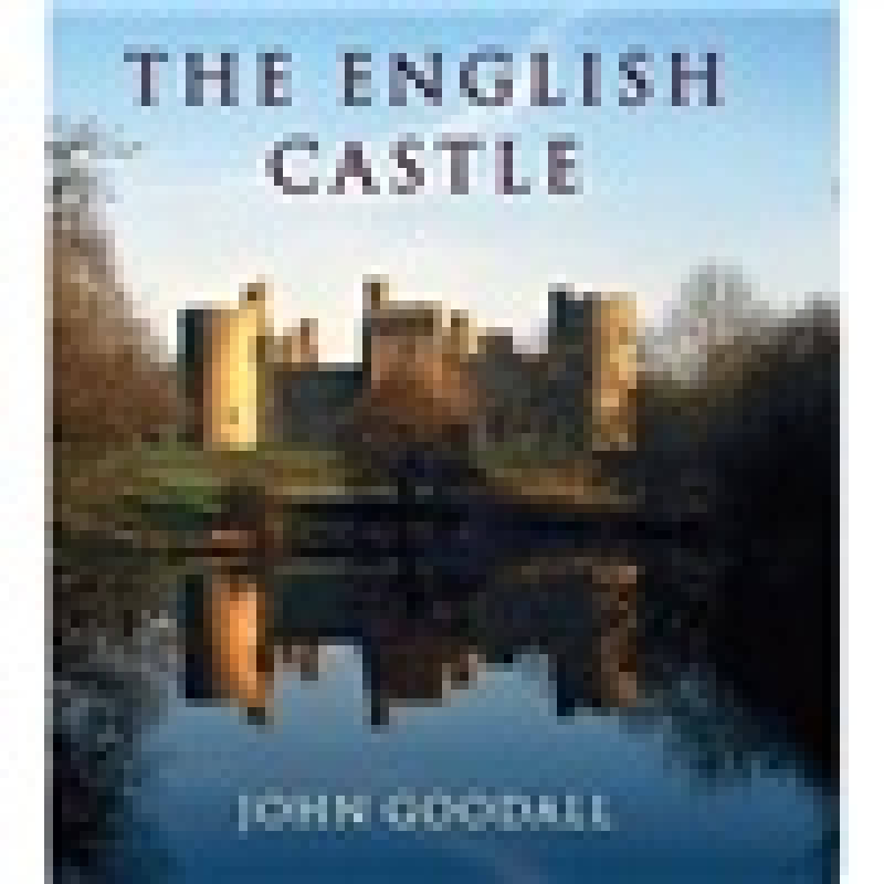 The English Castle - 1066-1650