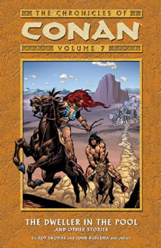 Chronicles of Conan Volume 7: The Dweller in the