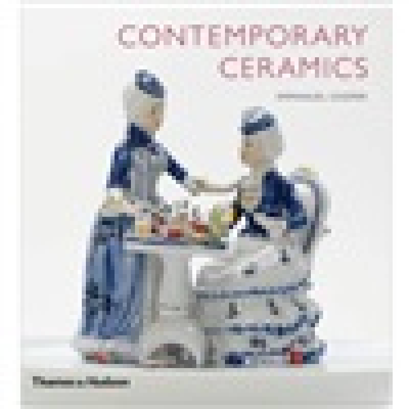 Contemporary Ceramics[当代瓷器]