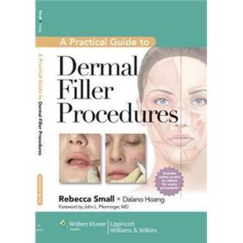 A Practical Guide to Dermal Filler Procedures[皮肤填充剂实用指南]
