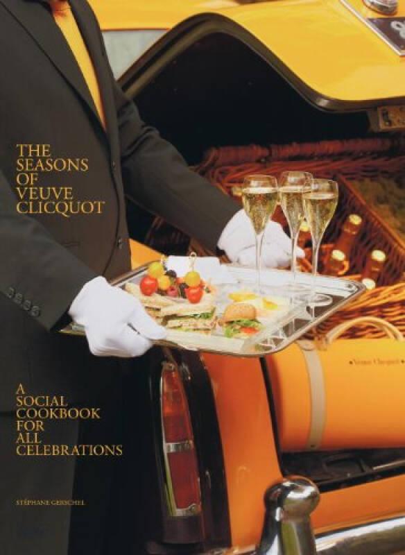 The Seasons of Veuve Clicquot  A Social Cookbook