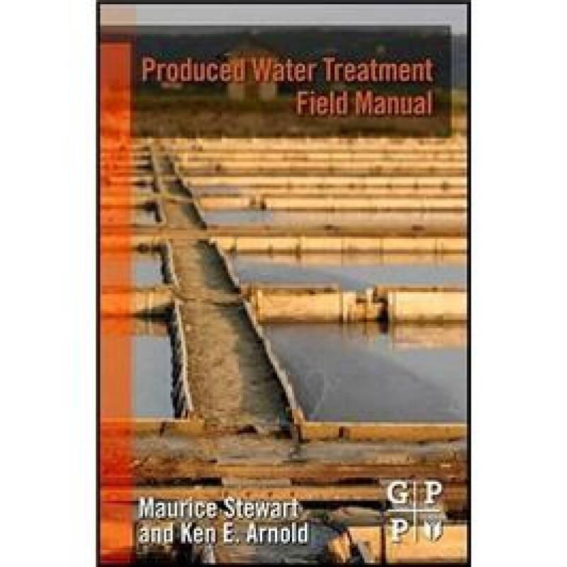 Produced Water Treatment Field Manual采出水处理现场手册