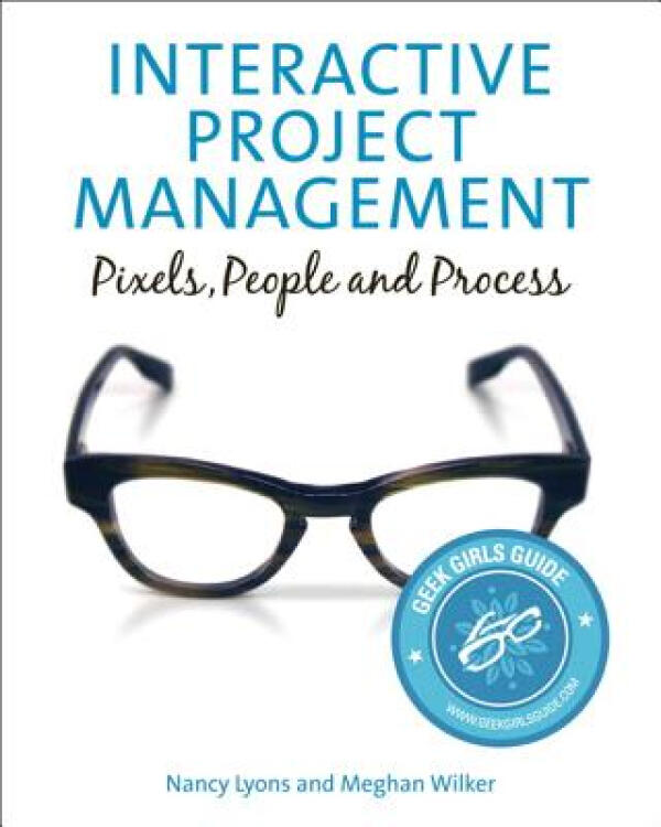 InteractiveProjectManagement:Pixels,People,andProcess