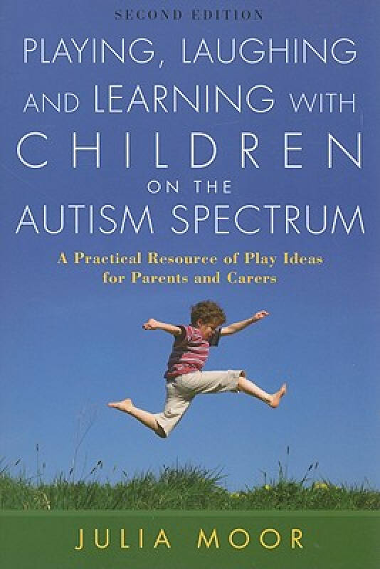 Playing, Laughing and Learning with Children on the Autism Spectrum