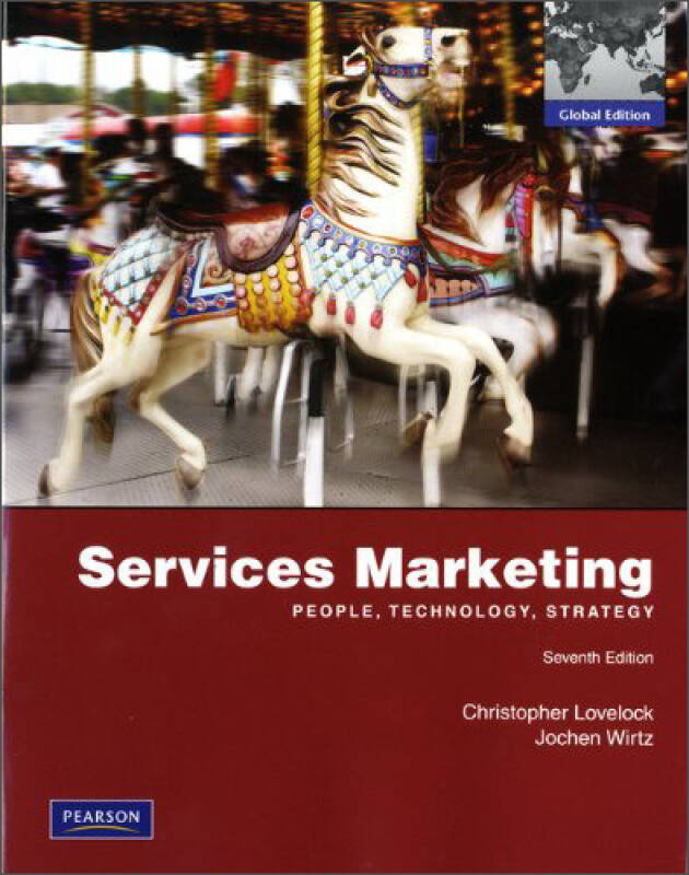 Services Marketing: People, Technology, Strategy[服务营销:全球版]