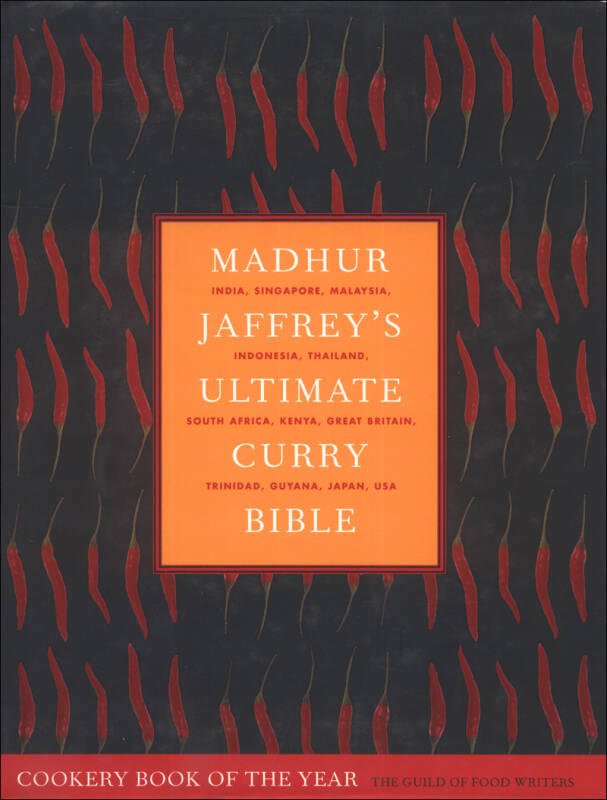 Madhur Jaffreys Ultimate Curry Bible