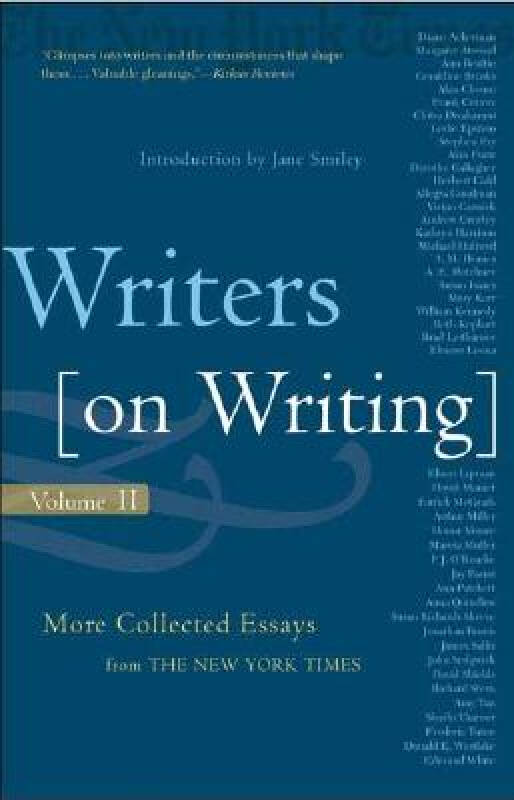 Writers on Writing: More Collected Essays from the New York Times