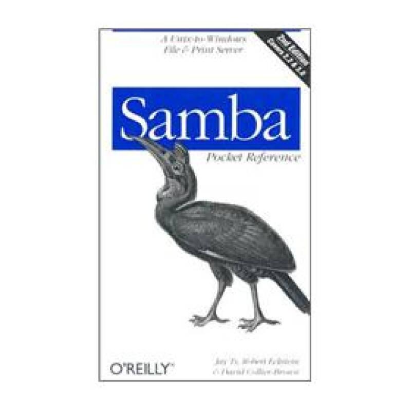 Samba Pocket Reference: A Unix-to-Windows File & Print Server (Pocket Referemce)