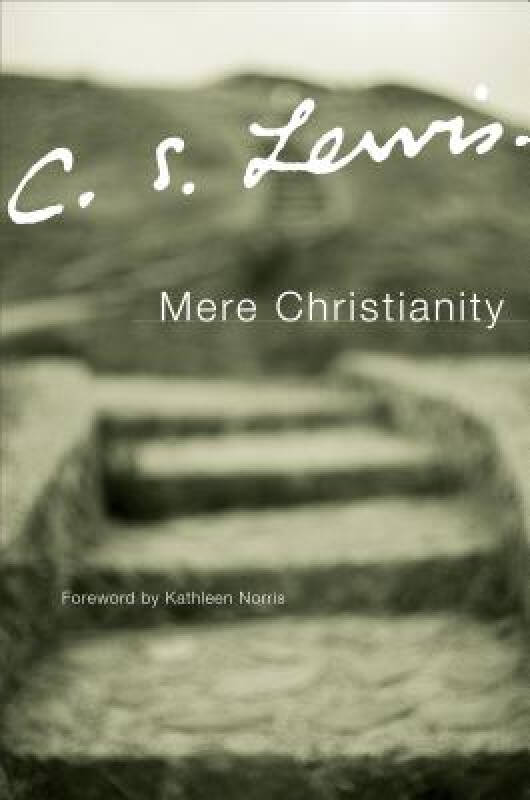 Mere Christianity (Collected Letters of C.S. Lewis)[返璞归真]