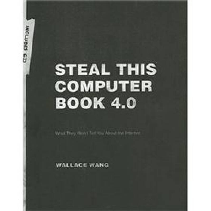 Steal This Computer Book 4.0: What They Wont Tell You About the Internet Book/CD Package