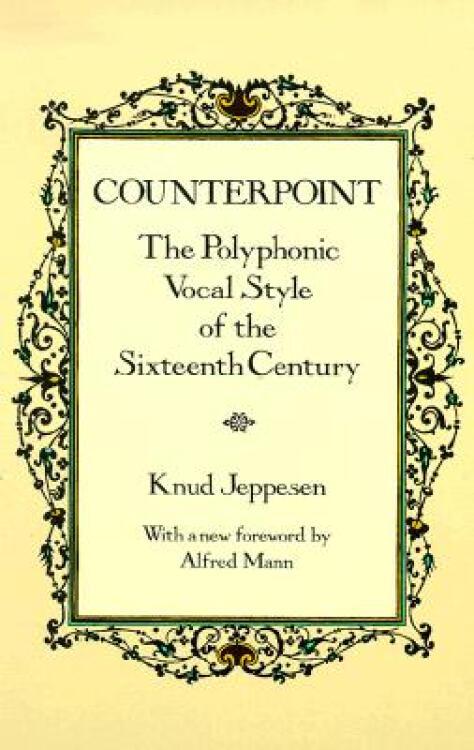 Counterpoint:ThePolyphonicVocalStyleoftheSixteenthCentury英文原版