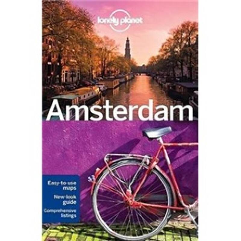 Lonely Planet: Amsterdam (City Travel Guide)孤独星球旅行指南:阿姆斯特丹
