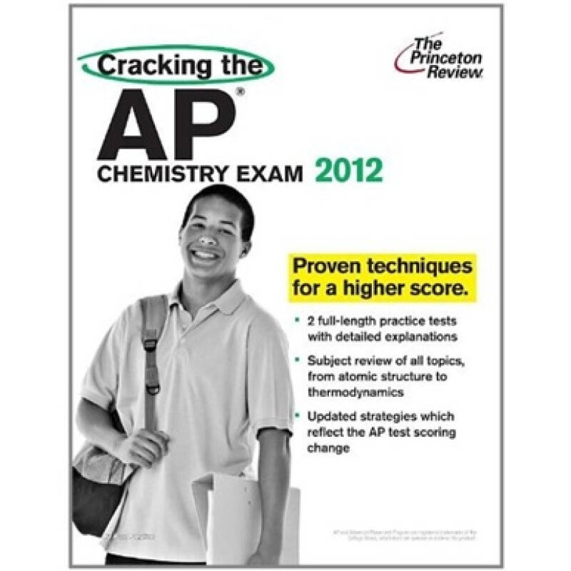 Cracking the AP Chemistry Exam, 2012 Edition