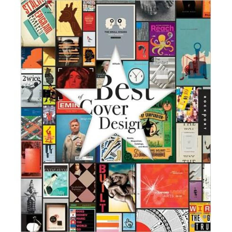 The Best of Cover Design:Books,Magazines,Catalogs,and More[最佳封面设计:图书、杂志、书目]