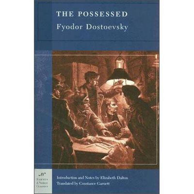 The Possessed (Barnes & Noble Classics)[恶魔(巴诺经典系列)]