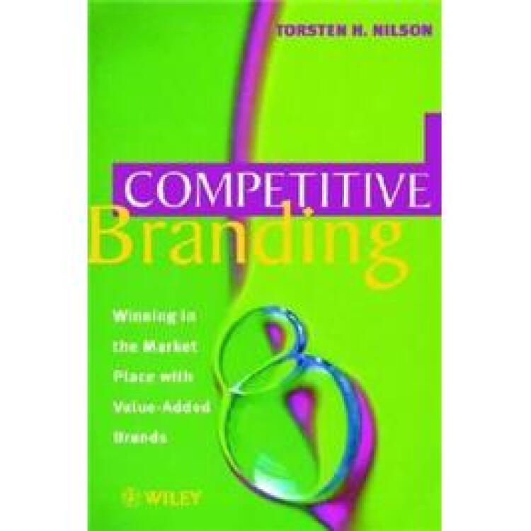 CompetitiveBranding:WinningintheMarketPlacewithValue-AddedBrands