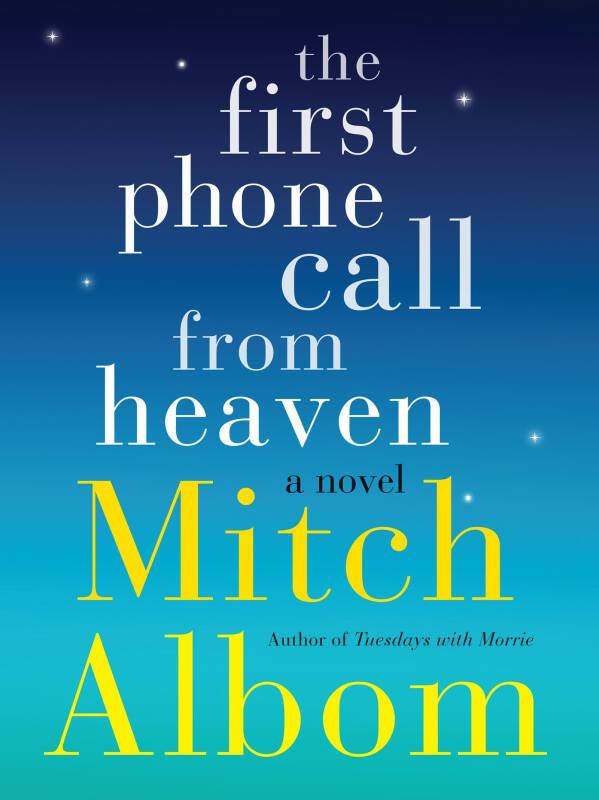 The First Phone Call from Heaven: A Novel [Mass Market Paperback]