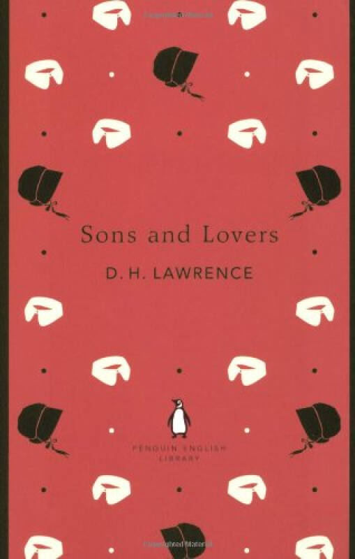 Sons and Lovers (Penguin English Library) 儿子与情人