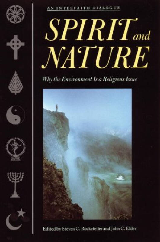 Spirit and Nature  Why the Environment is a Reli