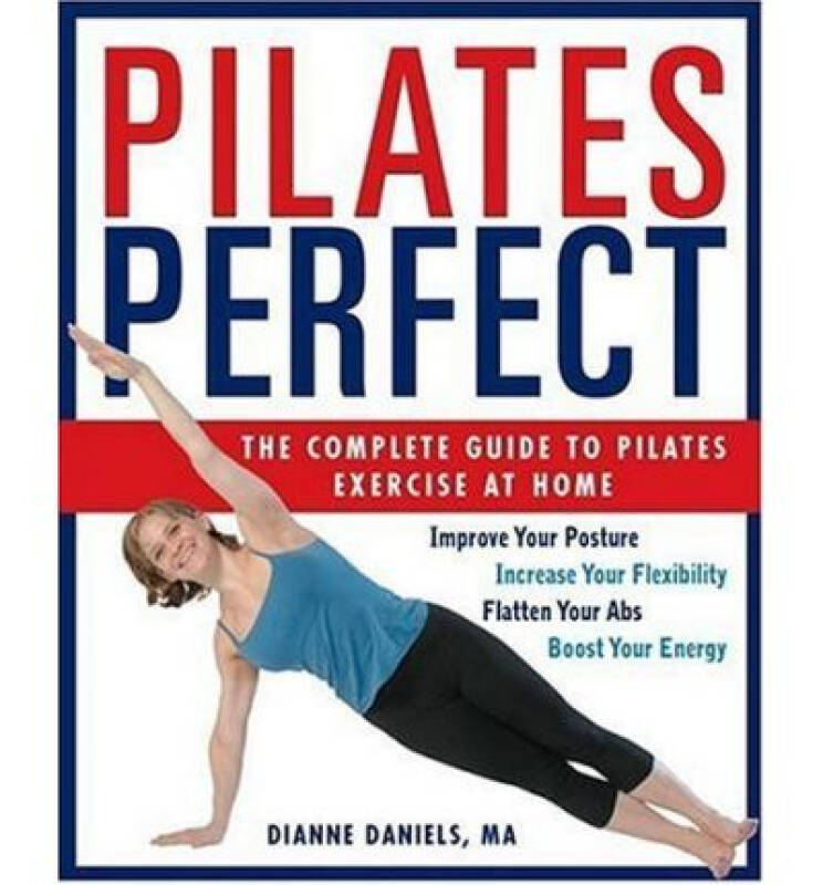 Pilates Perfect  The Complete Guide to Pilates E