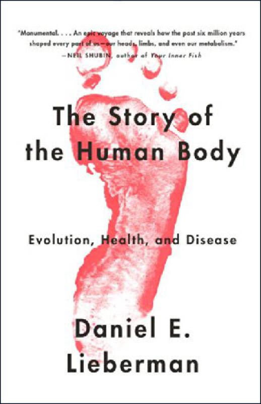 The Story of the Human Body  Evolution, Health,