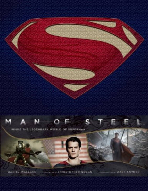 Man of Steel: Inside the Legendary World of Superman《超人:钢铁之躯》 电影画册