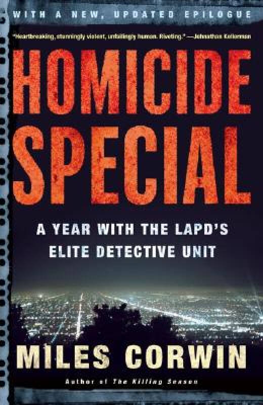 Homicide Special: A Year with the LAPDs Elite Detective Unit