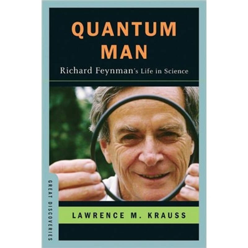 Quantum Man: Richard Feynmans Life in Science (Great Discoveries)