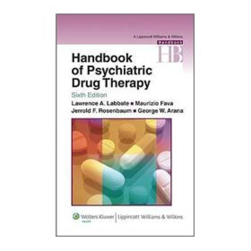 Handbook of Psychiatric Drug Therapy (Lippincott Williams & Wilkins Handbook Series)