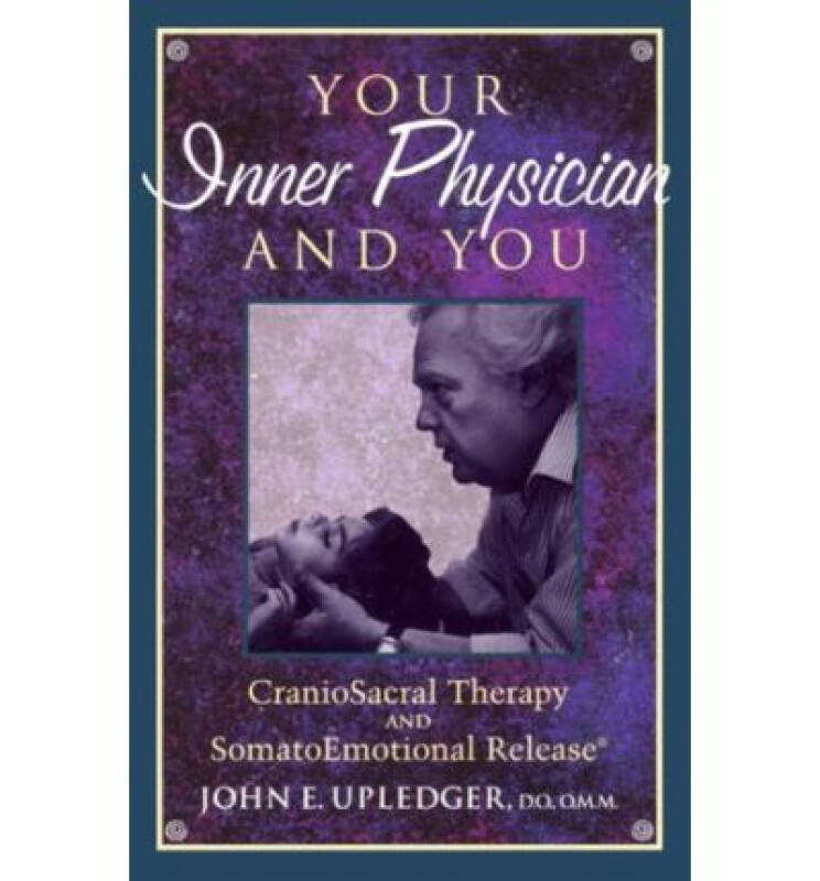 Your Inner Physician and You  CranoioSacral Ther