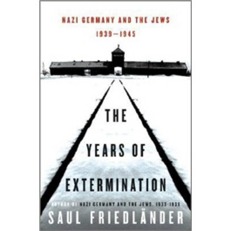 Years of Extermination: Nazi Germany and the Jews, 1939-1945