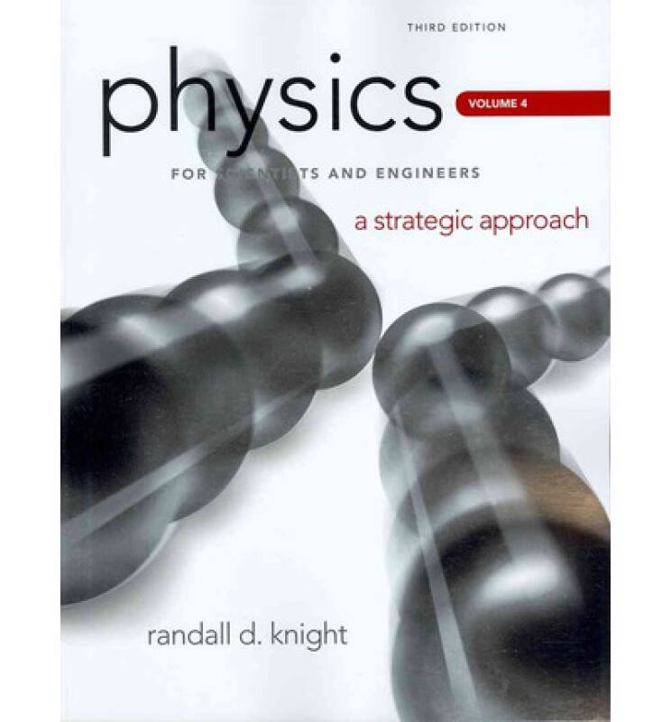 Physics for Scientists and Engineers: A Strategic Approach, Vol. 4 (CHS 25-36)