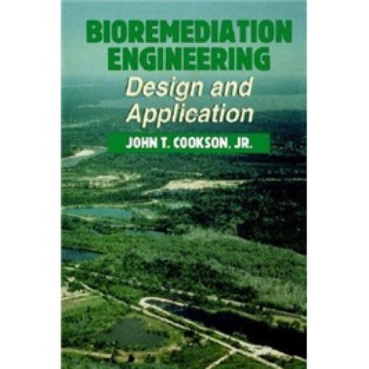 BioremediationEngineering:DesignandApplications