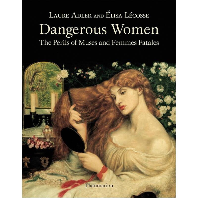 Dangerous Women  危险的女性