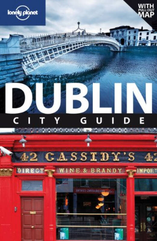 Lonely Planet: Dublin, 8th Edition孤独星球旅行指南:都柏林,第八版