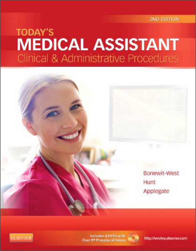 Todays Medical Assistant: Clinical & Administrative Procedures, 2nd Edition