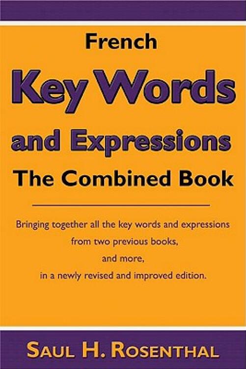 FrenchKeyWordsandExpressions:TheCombinedBook