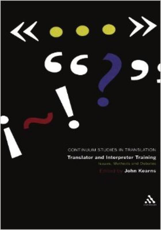 Translator and Interpreter Training: Ideas, Meth