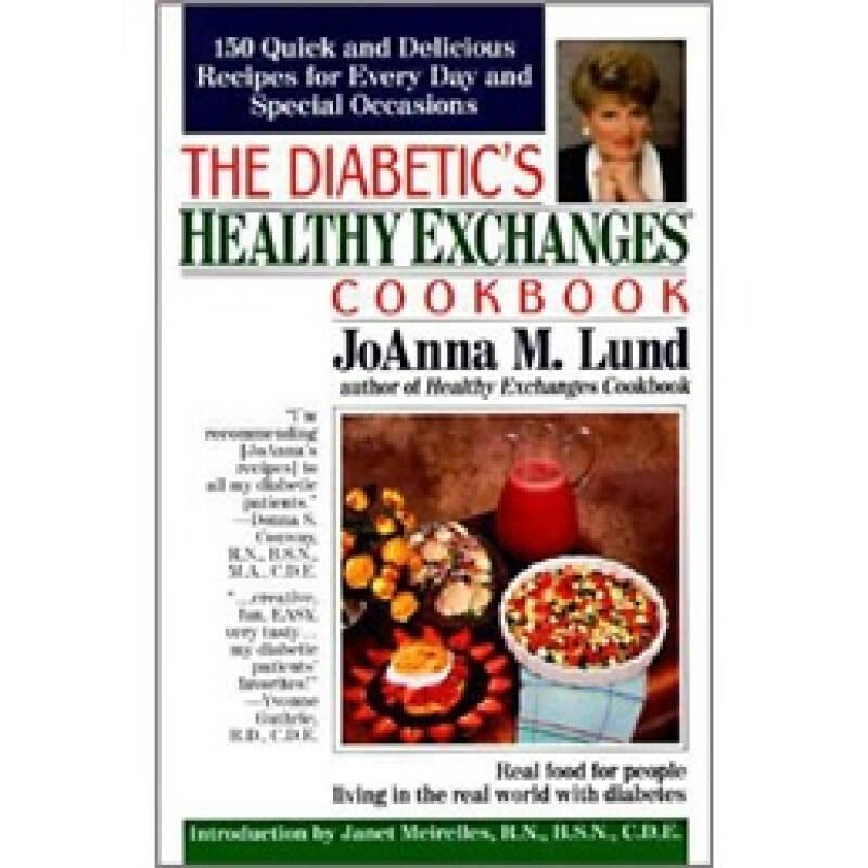 The Diabetics Healthy Exchanges Cookbook